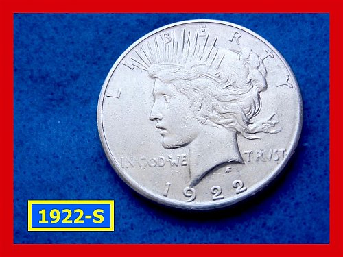 "1922-S Prace Dollar • • • ""VF-20"" Condition  •••  (#5285)"