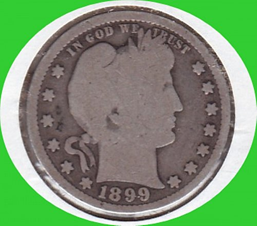 1899 Barber Quarter Dollar  *********************(#456)