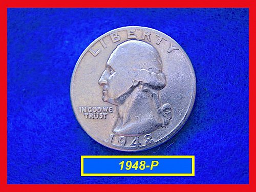 "1948-P  ""Circulated"" Washington Quarter ••• (#2421)"