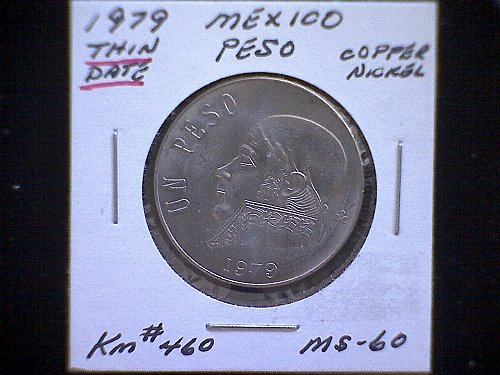 "1979mo MEXICO ONE PESO  ""THIN DATE"" VARIETY"