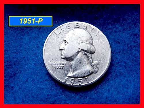 "1951-P  Washington Quarter ⭕️ ""Circulated Condition""  (#2448)"