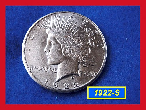 "1922-S PEACE Dollar  ☆ ☆ ☆    ""AU-50"" or Better   (#5312)a"