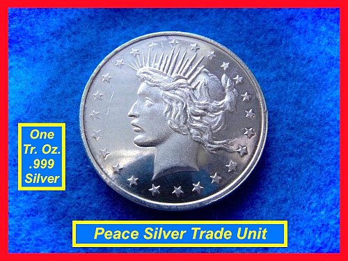 Peace Dollar TRADE UNIT •• 1 Oz Silver Round   •••  (#9102)