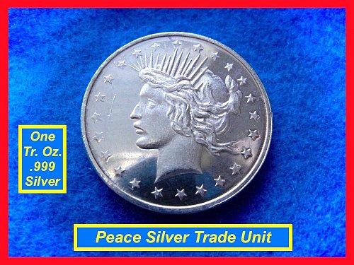 Peace Dollar TRADE UNIT •• 1 Oz Silver Round   •••  (#9102)