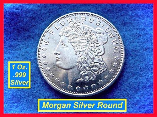Morgan Dollar Design • • • 1 Oz Silver Round   • • •  (#9103)