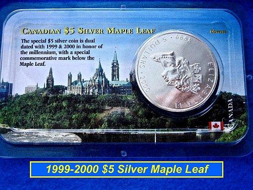1999/2000 Canadian Silver Maple Leaf $5 (1 oz)  - Littleton Coin Holder  (#9110)