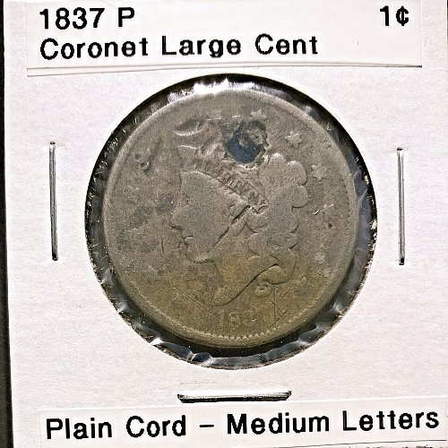 1837 P Coronet Large Cent - Plain Cord Medium Letters -Damaged - Holed