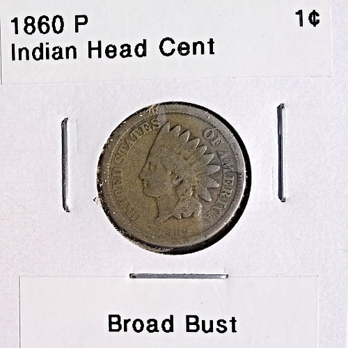 1860 P Indian Head Cent - Broad Bust