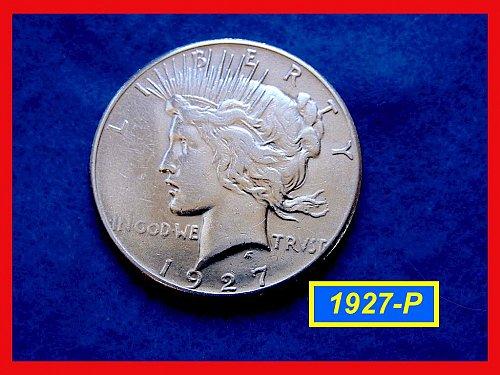 "1927-P PEACE Dollar  •••  ""XF-AU"" COndition  (#5337)"