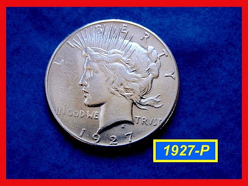 "1927-P PEACE Dollar  • • •   ""XF-AU"" Condition  (#5337)"