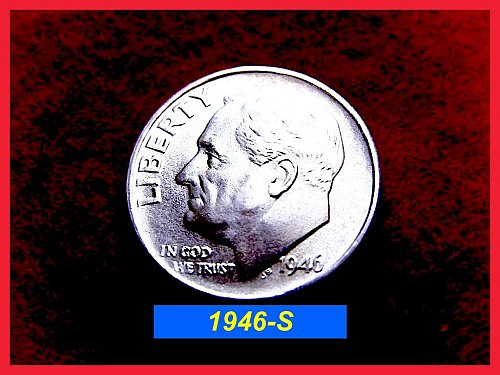 1946-S Roosevelt Dime  •• Uncirculated ...... MS-60 to MS-62  •••  (#3