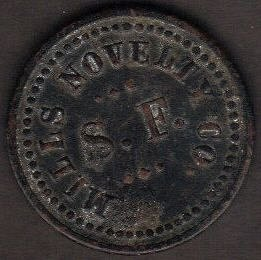 1910 San Francisco Trade Token Mills Novelty Company Good for 5 cents in Trade-V