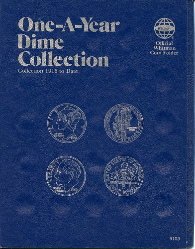 "Whitman Folder  ""One-A-Year Dime Collection"" 1916 to *Date 9103 - NEW"