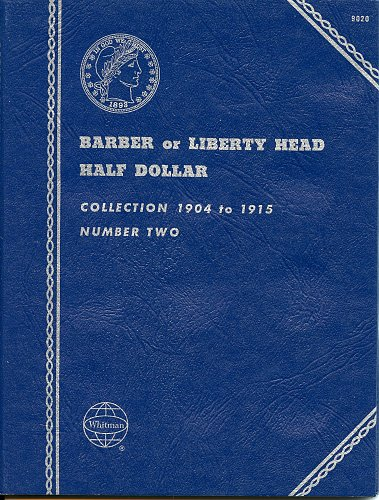 "Whitman Folder  ""Barber or Liberty Head Half Dollars"" Collection '04 - '15, 9020"