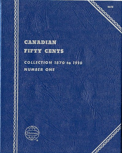 "Whitman Folder  ""Canadian Fifty Cents"" Collection 1870-1910 Number 1, 9070, New"