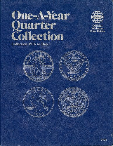 "Whitman Folder  ""One-A-Year Quarter Collection"" 1916 to *Date 9104 - NEW"
