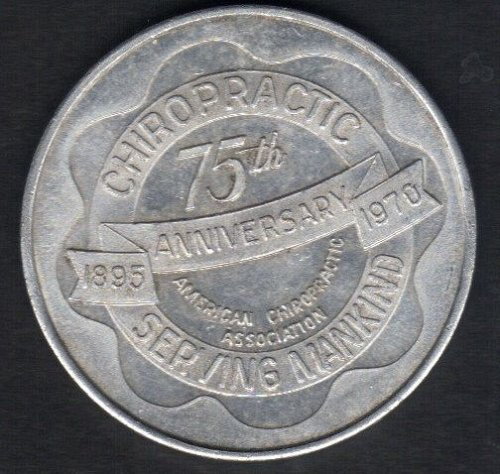 75th Anniversary American Chiropractic Association (1895 To 1970)Large Aluminum