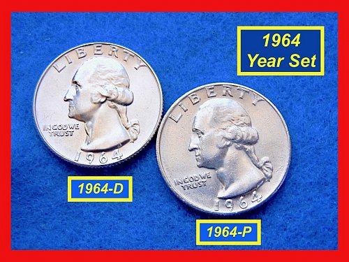 "1964-P & D Washington SILVER Quarters •  Grade ""AU-UNC"" • (#2553)"