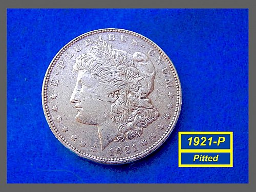 """1921-P Morgan Silver Dollar •""""Very  Very Circulated (Pitted)""""  (#5325a)"""