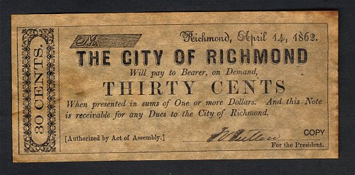 Confederate States Of America City Of Richond,VA Replica 30Cents-Copy April 14,1