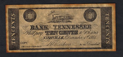Confederate States Of America Bank Of Nashville TN Replica 10Cents Dec 1st,1861