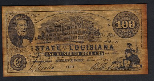 Confederate States Of America The State Of Louisiana Replica $100 Copy Mar 10th,