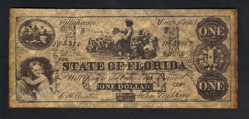 Confederate States Of America The State Of Florida Replica 1 Dollar Mar 1St 1863