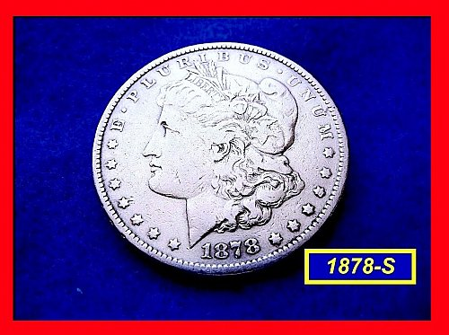 "1878-S MORGAN DOLLAR •••  ""Circulated""  (#5320)"