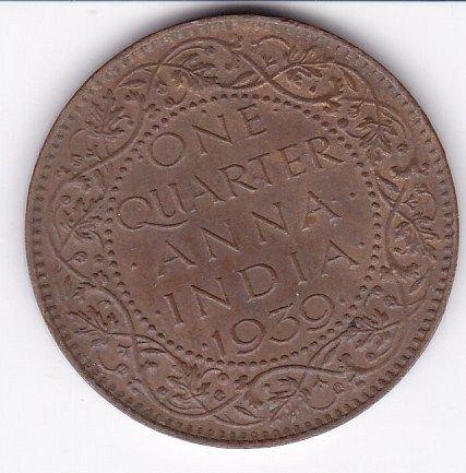 BRITISH INDIA 1/4 ANNA GKVI 1939 FINE COIN