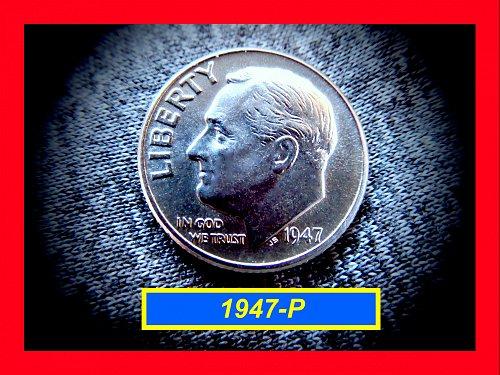 "1947-P Roosevelt Dimes ☆★☆  ""AU"" with Original Luster ☆★☆ (#3511)"
