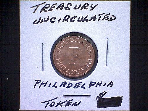 UNITED STATES MINT TREASURY TOKEN PHILADELPHIA