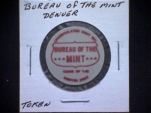 BUREAU OF THE MINT DENVER