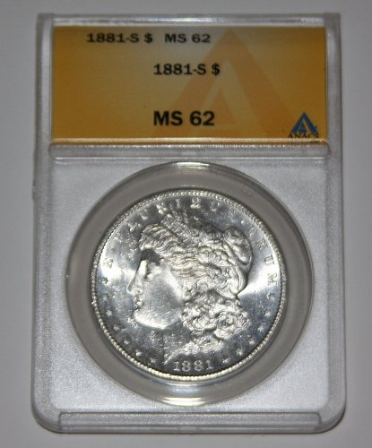 COLLECTIBLE 1881-S MORGAN SILVER DOLLAR MS62....ANACS GRADED.....
