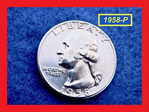1958-P Washington Quarters ☆ ☆ ☆ AU - Unc ☆☆☆  (#2610a)??