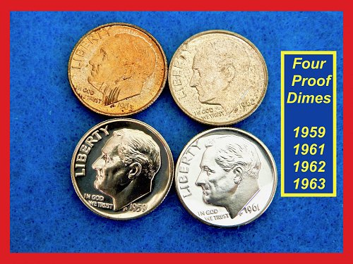 FOUR PROOF Dimes ✬ ✬ 1959, 1961, 1962, 1963  ✬  (#3515)•