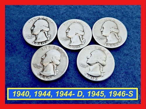 5 Silver Quarters  1940, 1944, 1944-D, 1945, and  1946-S  (#2611)•