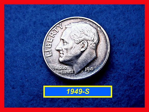 1949-S Roosevelt Dimes  ☆ ☆  VF-XF Condition   ☆ ☆   (#3395)•