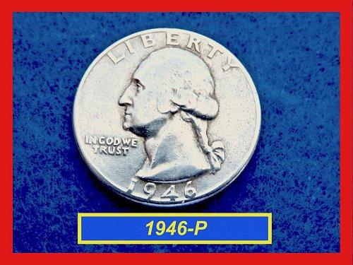 "1946-P Washington Quarter ☆ ☆ ☆ ""Circulated"" (#2612)•"