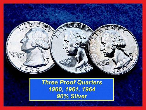 Three Proof Quarters  ☆☆  1960, 1961, 1964  ☆☆(#2620)•