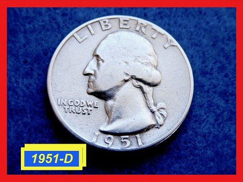 1951-D Washington Quarters ☆ ☆ ☆ CIRCULATED ☆☆☆  (#2617)•