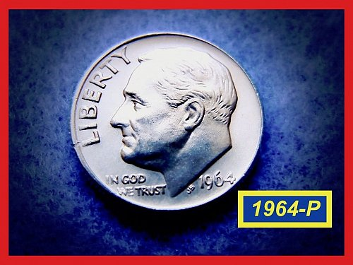 UNCIRCULATED ★ 1964-P Roosevelt Dime  Silver Dime   ★    (#3484)