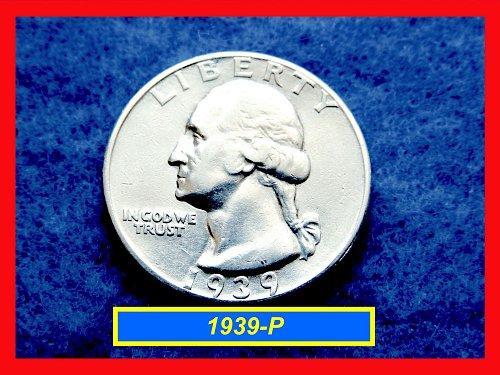 """1939-P   Washington Quarter ★ """"XF-40""""   ★  (#2641)√"""