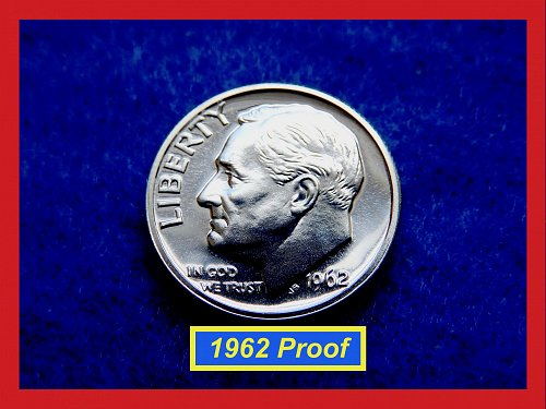 "1962 PROOF  Roosevelt Dime ★  Cameo Grades ""PR-63""   (#3518)√"
