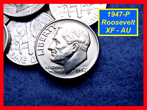 """1947-P Roosevelt Dime ★ Extreemly Nice """"XF-AU"""" Coins ★ (#3477b)√"""