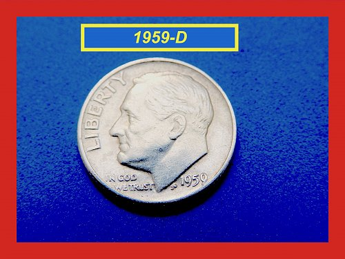 """1959-D Roosevelt Dime  ✬  """"XF-40"""" Condition   ✬   (#3557)➧"""