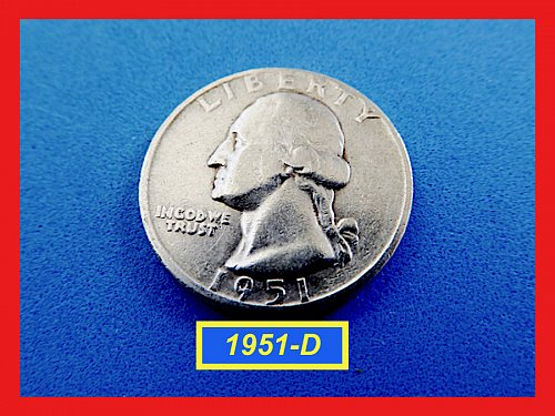 1951-D Washington Quarters ☆ ☆ ☆ CIRCULATED ☆☆☆  (#2672)•