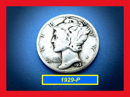 "1929-P  Mercury Dime   –– ""Circulated""  ––   (#3561)"