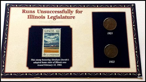 Commemorative Panel: Abe Loses in IL State Race-1921 & 22 Lincoln Wheats + Stamp