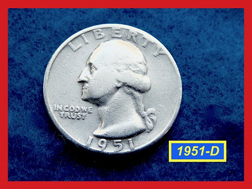 1951-D Washington Quarters –– VERY CIRCULATED ––  (#2662a)b