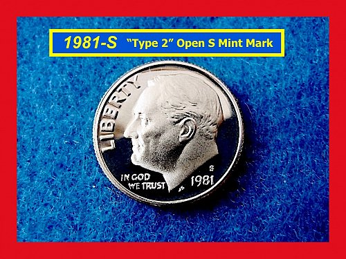 "1981-S PROOF  Roosevelt Dime –––  Type-1 ""Filled S""    (#3283)a"